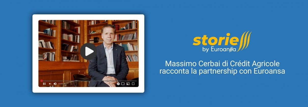 Massimo Cerbai di Crédit Agricole racconta la partnership con Euroansa